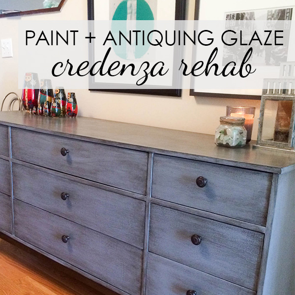 Painted & Glazed Credenza Makeover
