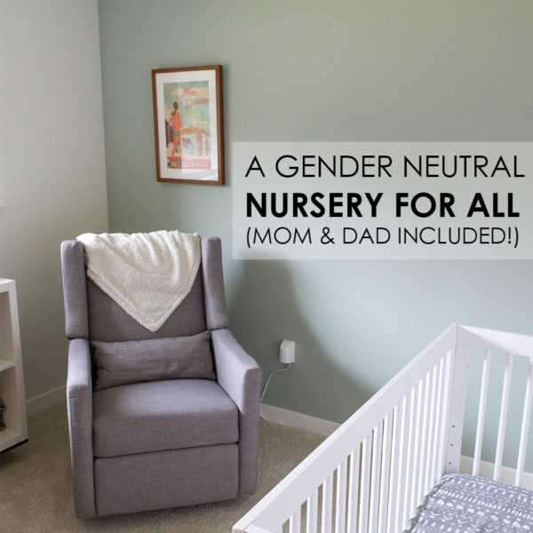 Our Gender-Neutral & Maui-Inspired Nursery