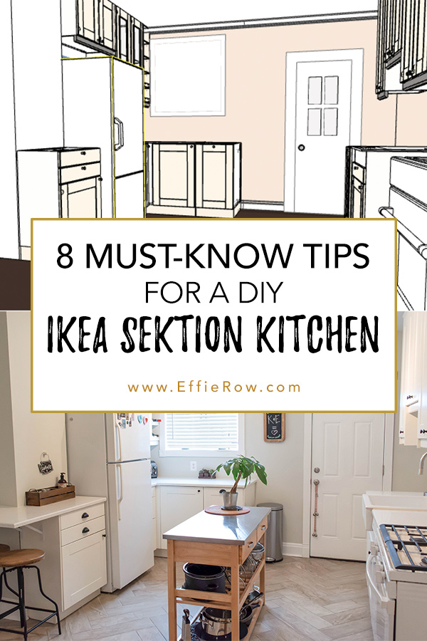 Simple yet super helpful tips when it comes to planning and installing an Ikea SEKTION kitchen.   EffieRow.com  #diyikeakitchen #ikeakitchen #sektioncabinets #ikeasektion #diykitchen #kitchenplanning #whitekitchencabinets #affordablekitchen #modernfarmhousekitchen #kitchenremodel #kitchenrenovation